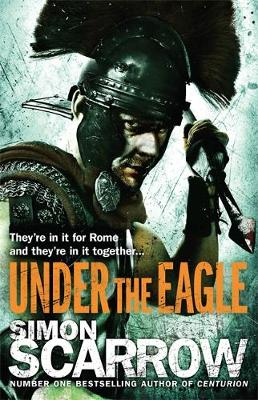 Under the Eagle - Eagles of the Empire 4 (Paperback)