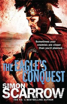 The Eagle's Conquest - Eagles of the Empire 10 (Paperback)