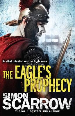 The Eagle's Prophecy - Eagles of the Empire 31 (Paperback)