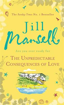 The Unpredictable Consequences of Love (Hardback)