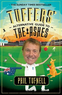 Tuffers' Alternative Guide to the Ashes (Paperback)