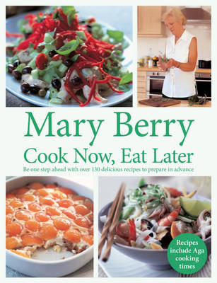 Cook Now, Eat Later (Paperback)