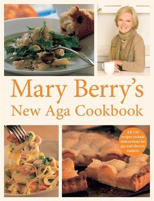 Mary Berry's New Aga Cookbook (Paperback)