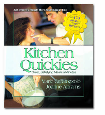 Kitchen Quickies: Great, Satisfying Meals in Minutes (Paperback)