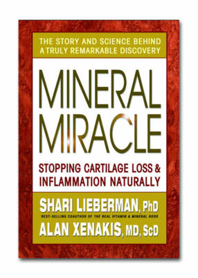 Mineral Miracle: Stopping Cartilage Loss and Inflammation Naturally (Paperback)