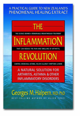 The Inflammation Revolution: A Natural Solution For Arthritis, Asthma and Other Inflammatory Disorders (Paperback)