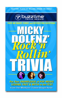 Micky Dolenz Rock n Rollin Trivia: Put Your Knowledge of Pop Music, Legend, Fact and Myth to the Test (Paperback)