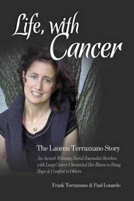 Life, with Cancer: The Lauren Terrazzano Story (Paperback)