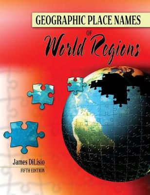 Geographic Place Names of the World Regions (Paperback)