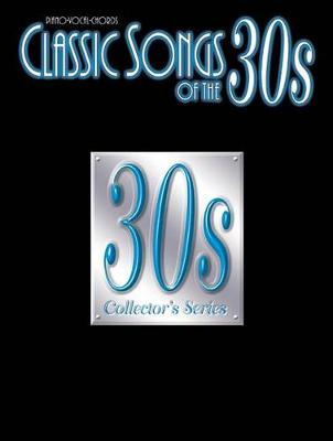 Classic Songs of the 30'S (Paperback)