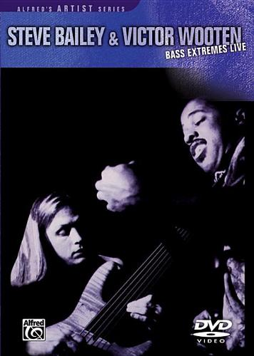 Steve Bailey & Victor Wooten -- Bass Extremes Live DVD - Warner Bros. Classics (DVD video)