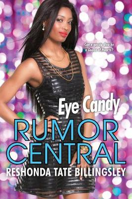 Eye Candy: Rumor Central (Paperback)