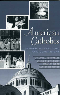 American Catholics: Gender, Generation and Commitment (Paperback)