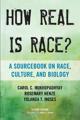 How Real Is Race?: A Sourcebook on Race, Culture, and Biology (Paperback)