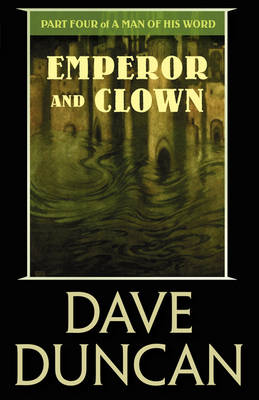 Emperor and Clown - Man of His Word (Paperback)