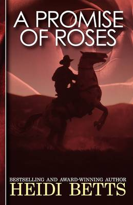 A Promise of Roses (Paperback)