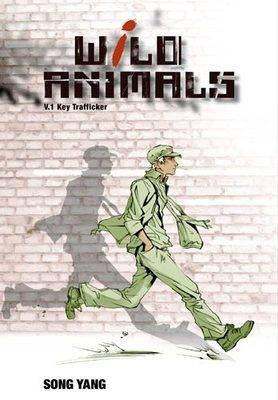 Wild Animals: Key Trafficker v. 1 (Paperback)
