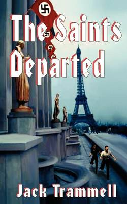 The Saints Departed (Paperback)