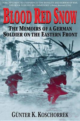 Blood Red Snow Memoirs German (Paperback)
