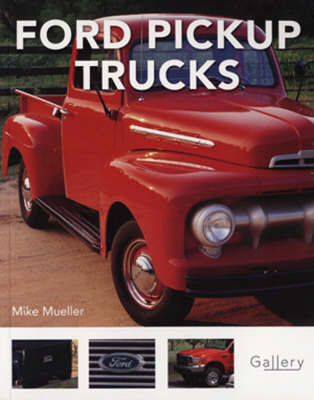 Ford Pick Up Trucks - Gallery (Paperback)