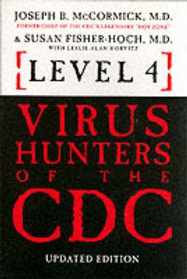 Level 4 Virus Hunters of the CDC (Paperback)