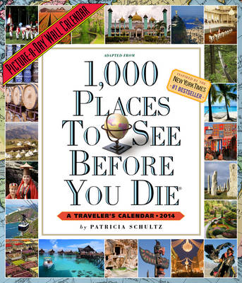 1,000 Places to See Before You Die Calendar (Calendar)