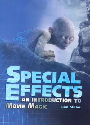 Special Effects: An Introduction to Movie Magic (Hardback)