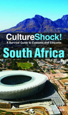 South Africa: A Survival Guide to Customs and Etiquette - Culture Shock! (Paperback)