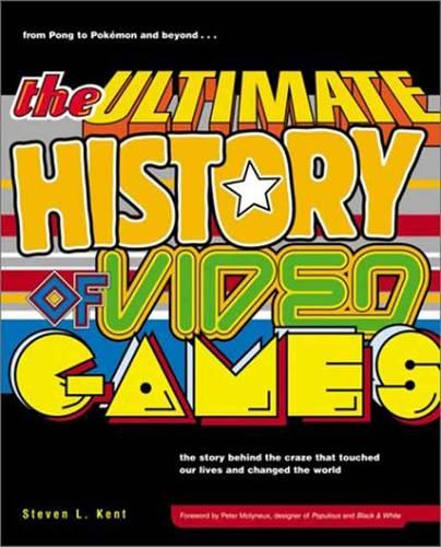 The Ultimate History of Video Games (Paperback)