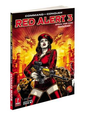 Command and Conquer Red Alert 3: Prima's Official Game Guide (Paperback)