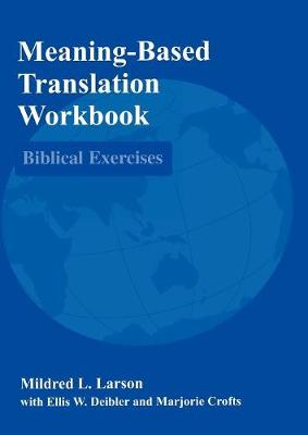 Meaning-Based Translation Workbook: Biblical Exercises (Paperback)