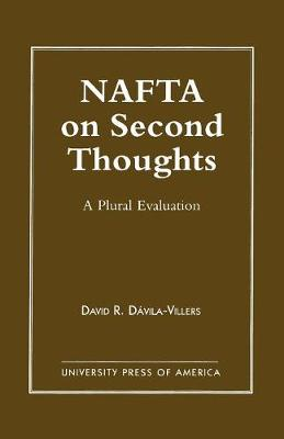 NAFTA on Second Thought: A Plural Evaluation (Paperback)