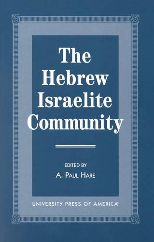 The Hebrew Israelite Community (Hardback)