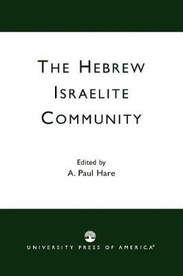 The Hebrew Israelite Community (Paperback)