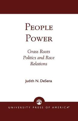 People Power: Grass Roots Politics and Race Relations (Paperback)