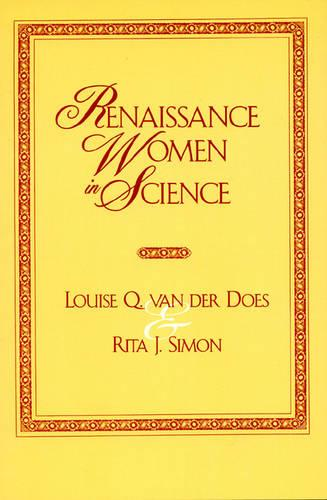 Renaissance Women in Science: Co-Published with Women's Freedom Network - Renaissance Women 1 (Hardback)