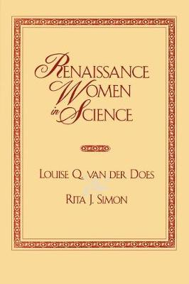 Renaissance Women in Science: Co-Published with Women's Freedom Network - Renaissance Women 1 (Paperback)
