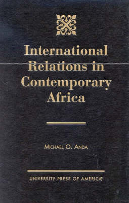 International Relations in Contemporary Africa (Hardback)
