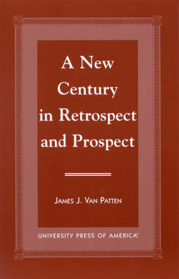 A New Century in Retrospect and Prospect (Hardback)