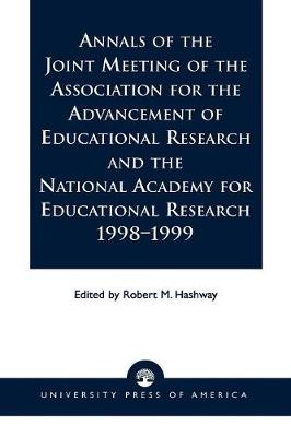 Annals of the Joint Meeting of the Association for the Advancement of Educational Research and the National Academy for Educational Research, 1998-1999 (Paperback)
