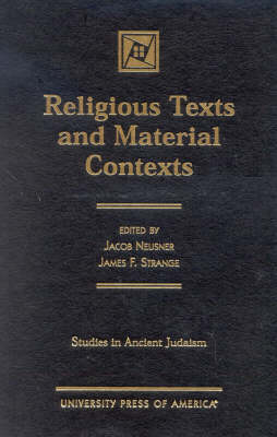 Religious Texts and Material Contexts - Studies in Judaism 170 (Hardback)
