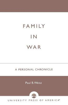 Family in War: A Personal Chronicle (Paperback)