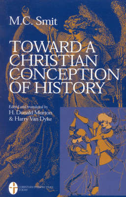 Toward a Christian Conception of History (Paperback)