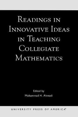 Readings in Innovative Ideas in Teaching Collegiate Mathematics (Paperback)