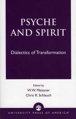 Psyche and Spirit: Dialectics of Transformation (Paperback)