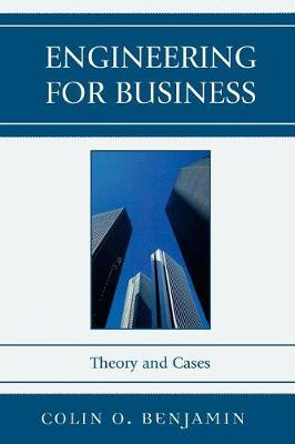 Engineering for Business: Theory and Cases (Paperback)