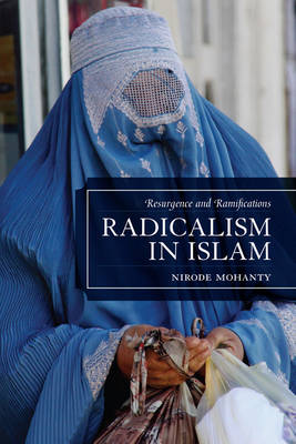 Radicalism in Islam: Resurgence and Ramifications (Paperback)
