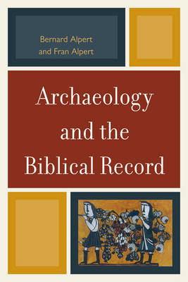 Archaeology and the Biblical Record (Paperback)