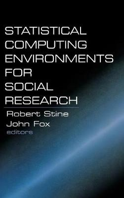 Statistical Computing Environments for Social Research (Hardback)
