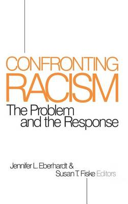 Confronting Racism: The Problem and the Response (Hardback)